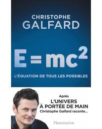 E- mc² - l'équation de tous les possibles