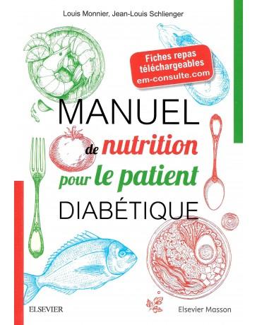Manuel de nutrition pour le patient diabétique - Avec fiches-repas téléchargeables