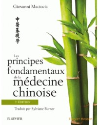 Les principes fondamentaux de la médecine chinoise   3e édition