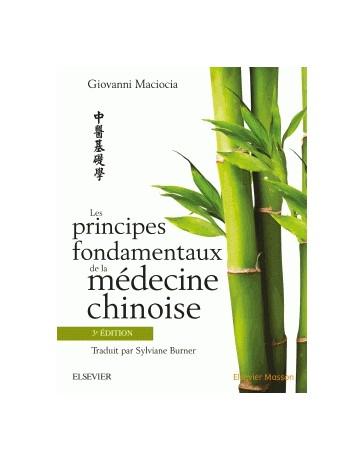 Les principes fondamentaux de la médecine chinoise (3e édition)