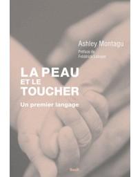 La Peau et le Toucher - Un premier langage