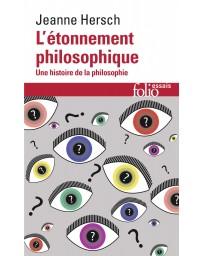L'étonnement philosophique -  Une histoire de la philosophie