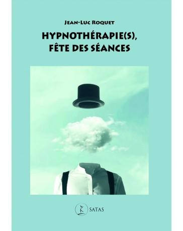 Hypnothérapie(s) - Fête des séances