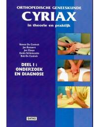 CYRIAX I - Orthopedische geneeskunde in theorie en praktijk