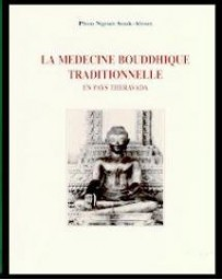 La médecine bouddhique traditionnelle en pays Theravada