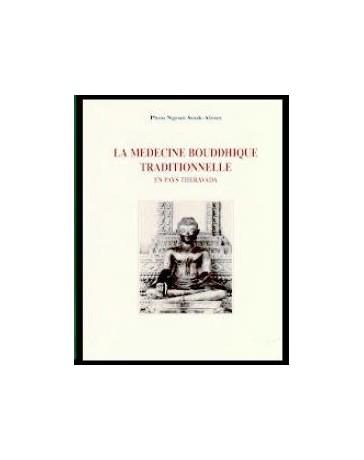 La médecine bouddhique traditionnelle en pays Theravada