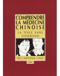 Comprendre la médecine chinoise - La toile sans tisserand (Bleu - légèrement abîmé)
