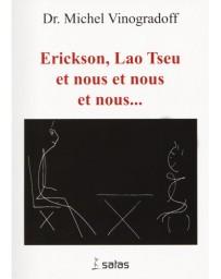 Erickson, Lao Tseu et nous et nous et nous...   (Bleu - légèrement abîmé)