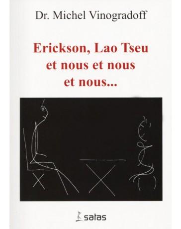 Erickson, Lao Tseu et nous et nous et nous... (Jaune - moyennement abîmé)
