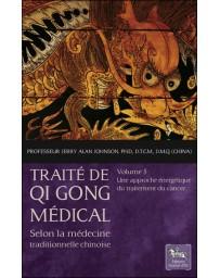 Traité de Qi Gong médical selon la médecine traditionnelle chinoise: Volume 5