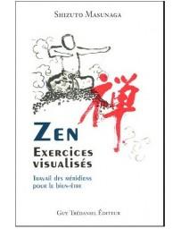 Zen, exercices visualisés - Travail des méridiens pour le bien-être