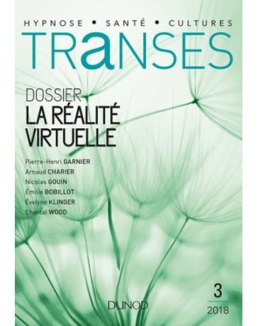 Transes revue n° 03 - Dossier la Réalité Virtuelle