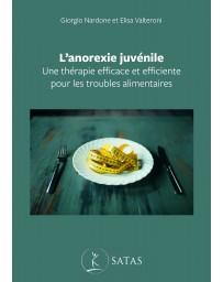 L'anorexie juvénile - Une thérapie efficace et efficiente pour les troubles alimentaires