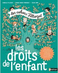 Les cahiers Filliozat - les droits de l'enfant