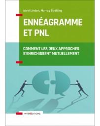 Ennéagramme et PNL - Comment les deux approches s'enrichissent mutuellement   2e édition