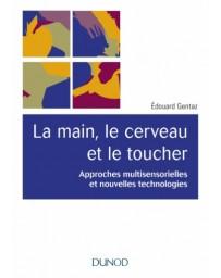 La main, le cerveau et le toucher   2e édition