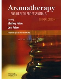 AROMATHERAPY FOR HEALTH PROFESSIONALS 3ed