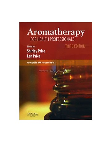 Aromatherapy for Health Professionals (3rd ed.)