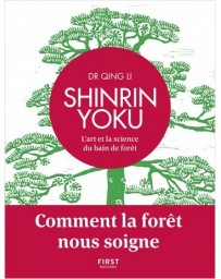 Shinrin Yoku, l'art et la science du bain de forêt - Comment la forêt nous soigne
