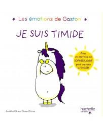 Les émotions de Gaston - Je suis timide - Avec un exercice de sophrologie pour vaincre la timidité