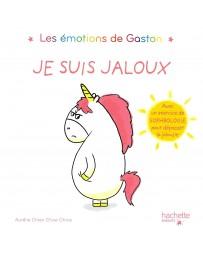 Les émotions de Gaston - Je suis jaloux - Avec un exercice de sophrologie pour dépasser la jalousie