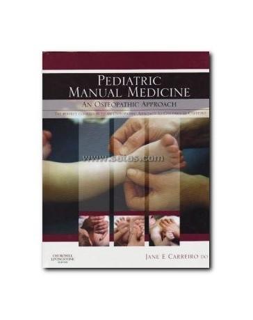 Pediatric Manual Medicine - An osteopathic Approach