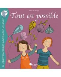 Tout est Possible   (une histoire + un guide de magie personnelle)