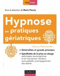 Hypnose en pratiques gériatriques - Généralités et grands principes
