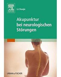 Akupunktur bei neurologischen Störungen