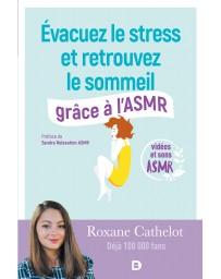 Evacuez le stress et retrouvez le sommeil grâce à l'ASMR