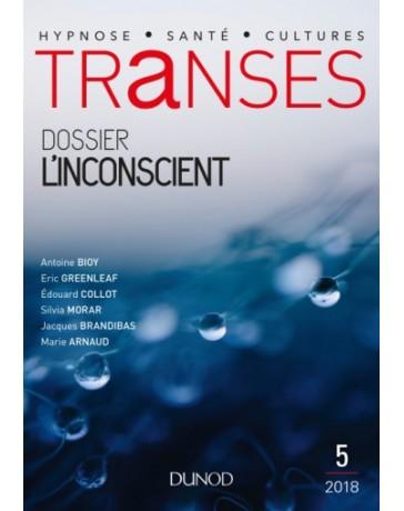 Transes revue n° 05 - Dossier L'inconscient