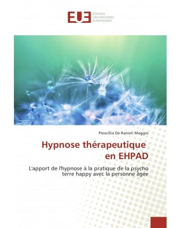 Hypnose thérapeutique en EHPAD - Apport de l'hypnose à la pratique de psycho terre happy