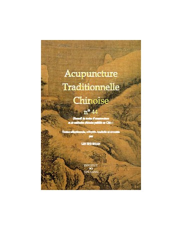 Acupuncture traditionnelle chinoise n° 44