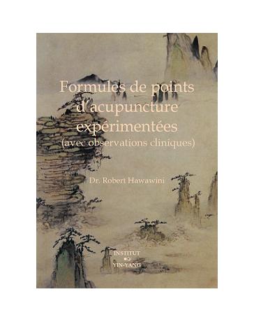 Formules de points d'acupuncture expérimentées (avec observations cliniques)