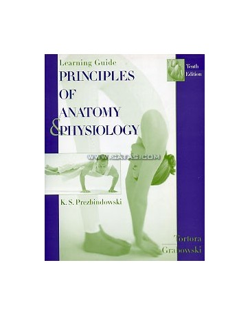 Principles of Anatomy - Physiology. Learning Guide