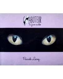 Chaboteur - Ta face cachée