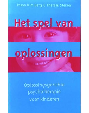 Het spel van oplossingen - Oplossingsgerichte psychotherapie voor kinderen
