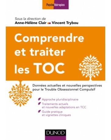 Comprendre et traiter les TOC - Données actuelles et nouvelles perspectives   2e édition