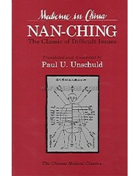Medicine in China - Nan-Ching, The Classic of Difficult Issues