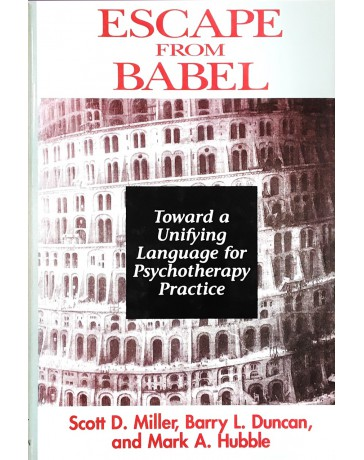 Escape from Babel - Toward a Unifying Language for Psychotherapy Practice