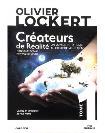 Créateurs de Réalité - Un voyage initiatique au coeur de vous-même   Tome 1    poche
