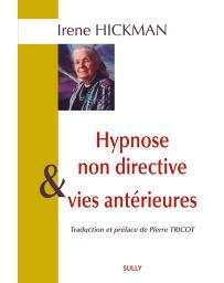 Hypnose non-directive et vies antérieures