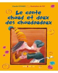 Le conte chaud et doux des Chaudoudoux
