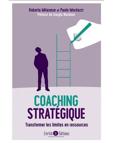 Coaching stratégique - Transformer les limites en ressources