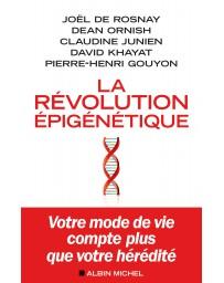 La Révolution épigénétique - Votre mode de vie compte plus que votre hérédité