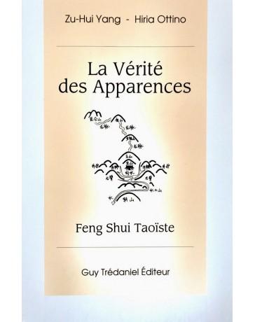La vérité des apparences - Feng Shui taoïste