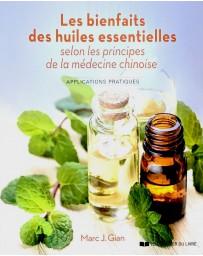 Les bienfaits des huiles essentielles selon la médecine chinoise - Applications pratiques