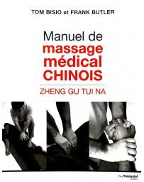 Manuel de massage médical chinois - Zheng Gu Tui Na