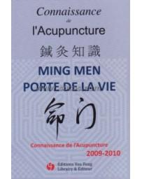 Connaissance de l'acupuncture 2009-2010 - Ming Men Porte de la Vie