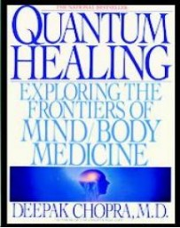 Quantum Healing. Exploring the Frontiers of Mind/Body M